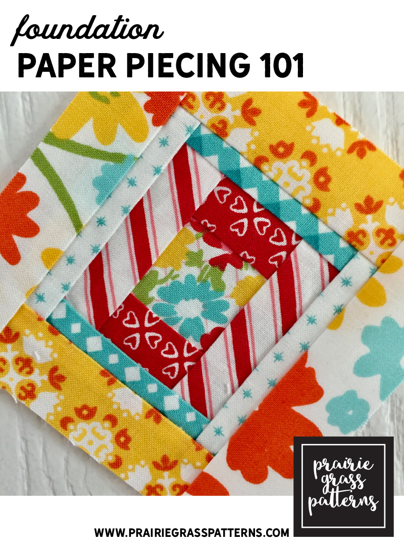 Quilting Basics Foundation Paper Piecing 101 April Rosenthal Designer For Prairie Grass Patterns